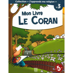 Collection j'apprends ma religion 03 Mon livre le coran - Tawhid