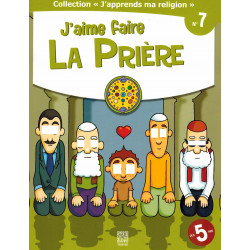 Collection j'apprends ma religion 07 J'aime faire la prière - Tawhid