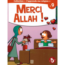Collection j'apprends ma religion 09 Merci Allah - Tawhid