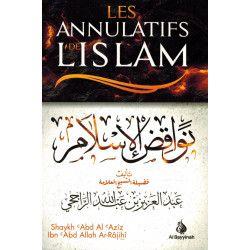 Les annulatifs de l'Islam - Al Bayyinah
