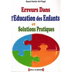 Erreurs dans l'éducation des enfants et solutions pratiques - Almadina