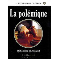 La corruption du coeur 07 La polémique - Al hadith