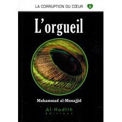 La corruption du coeur 08 L'orgueil - Al hadith
