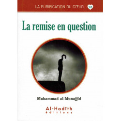 La purification du coeur 10 La remise en question - Al hadith