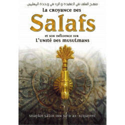 La croyance des salafs et son influence sur l'unité des musulmans - Al fawaid
