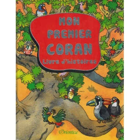 Mon premier coran livre d'histoire - Orientica
