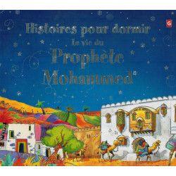 Histoires pour dormir la vie du prophète mohammed - Orientica