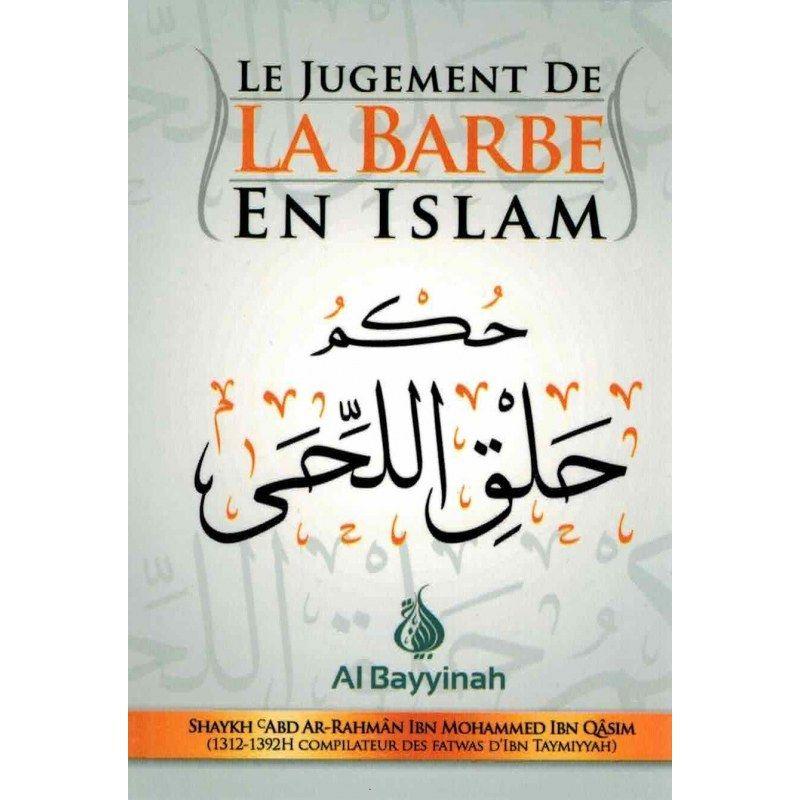 Le jugement de la barbe en islam - Al bayyinah