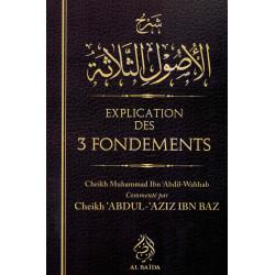 Explication des 3 fondements - Al baida