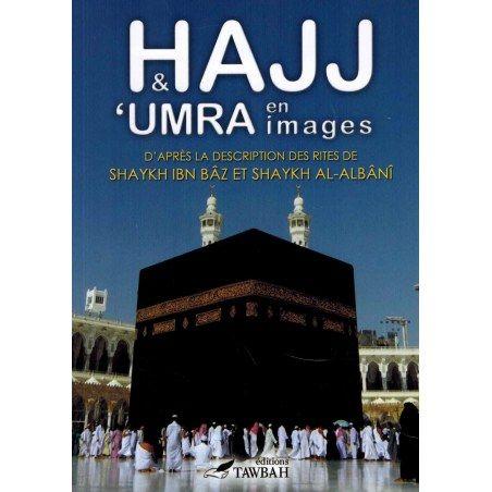 Hajj et 'umra en images - Tawbah