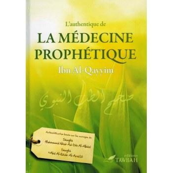 L'authentique de la médecine prophétique - Tawbah