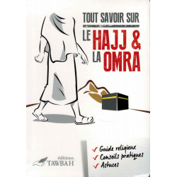 Tout savoir sur le hajj & la omra - Tawbah