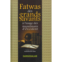 Fatwas des grands savants à l'usage des musulmans d'occident - Daroussalam