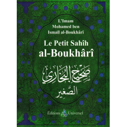 Le petit sahîh al-boukhârî - Universel