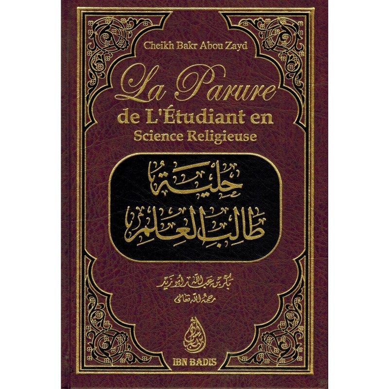 La parure de l'étudiant en science religieuse - Ibn badis
