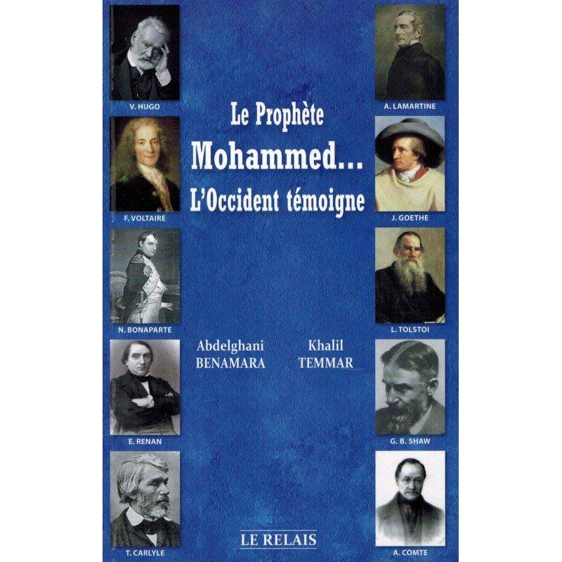 Le prophète Mohammed... L'Occident témoigne - Le relais