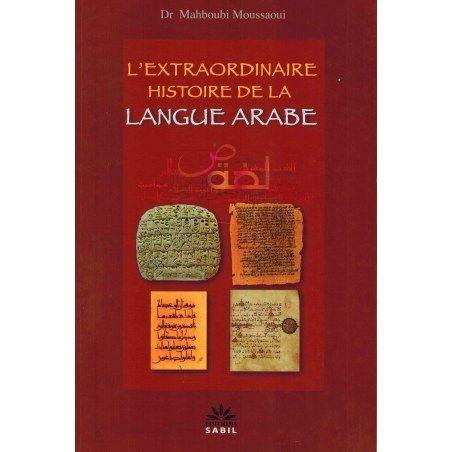 L'extraordinaire histoire de la langue arabe - Sabil