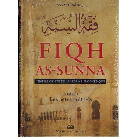 Fiqh As-Sunna - L'Intelligence de la norme Prophétique (3 Volumes) - Sayyid Sâbiq