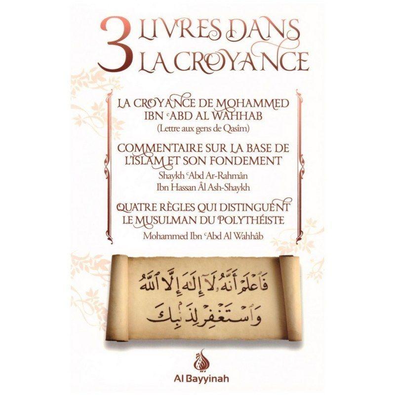 3 Livres dans la Croyance - Ibn 'Abd Al Wahhâb - Al Bayyinah