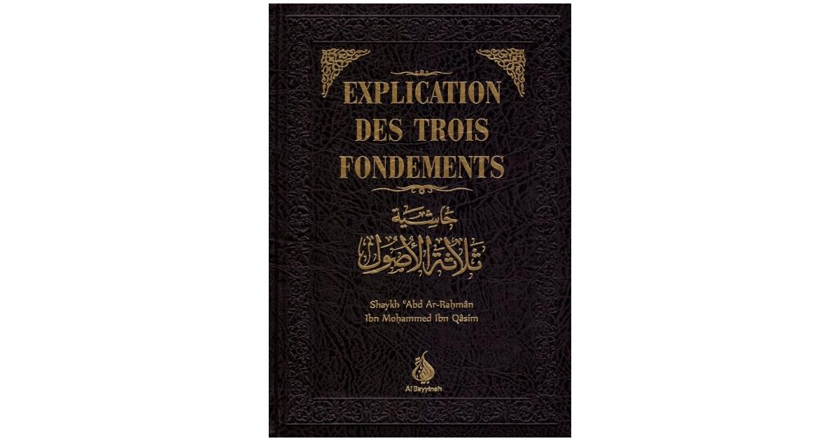 Explication des trois fondements - Al Bayyinah