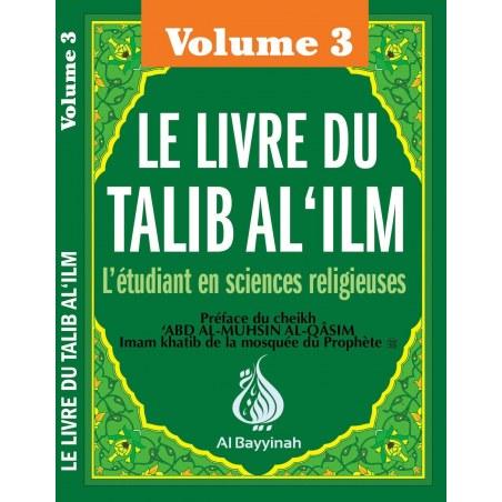 Le livre du Talib Al 'Ilm Volume 3 - Al Bayyinah
