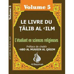 Le livre du Talib Al 'Ilm Volume 5 - Al Bayyinah