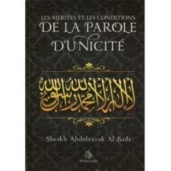 Les mérites et les conditions de la parole de l'unicité - Al bayyinah