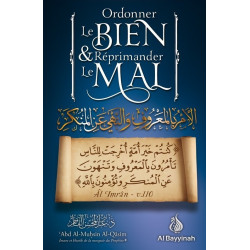 Ordonner le bien et réprimander le mal - Al Bayyinah