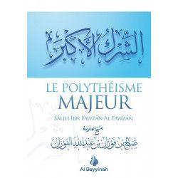 Le polytheisme majeur - Al bayyinah