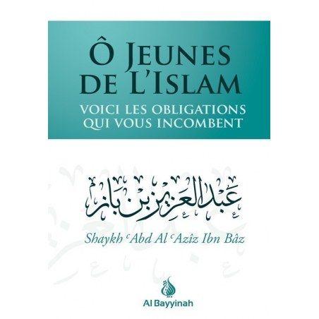 Ô jeunes de l'Islam - Al bayyinah