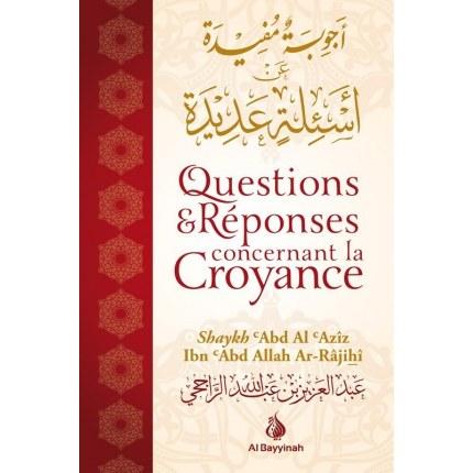 Questions & réponses concernant la croyance - Al bayyinah