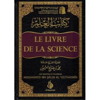Le Livre de la Science - Kitâb Al-'Ilm - Al Bayyinah