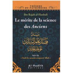 Le mérite de la science des Anciens - Ibn Rajab Al-Hanbalî - Al-Hadith