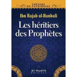 Les héritiers des prophètes - Al hadith