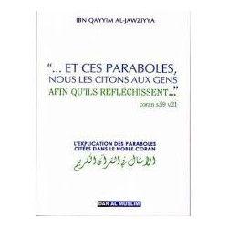 « .. Et ces paraboles , nous les citons aux gens afin qu'ils réfléchissent … » S59 v21 - Dar al muslim