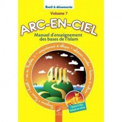 Arc-En-Ciel Manuel Pédagogique - Volume 7- Al hadith