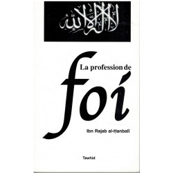 La profession de foi - ibn Rajab Al Hanbalî