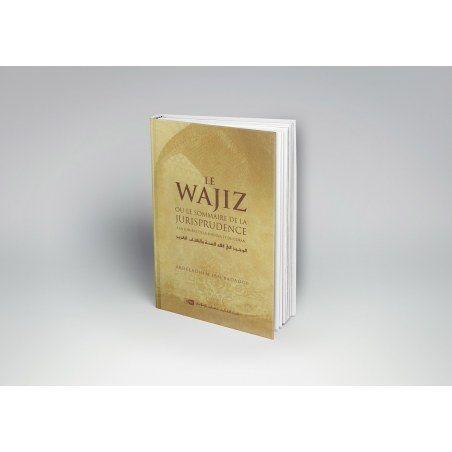 Le Wajiz ou le sommaire de la Jurisprudence - Abdeladhim Ibn Badaoui - IIPH