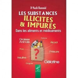 Les substances illicites et impures - Dr Nazîh Hammâd - Al hadith