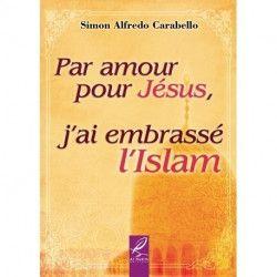 Par amour pour jésus ,j'ai embrassé l'islam - Al hadith
