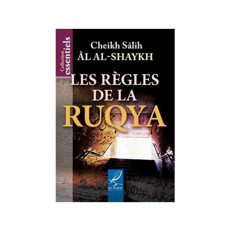 Les règles de la ruqya - Al hadith