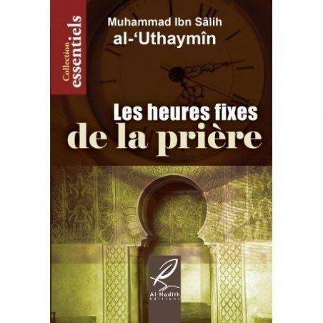 Les heures fixes de la prière - Al hadith