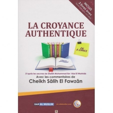 La croyance authentique At-tawhid - Dar al muslim