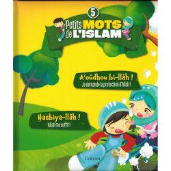volume 5 - Petits mots de l'islam