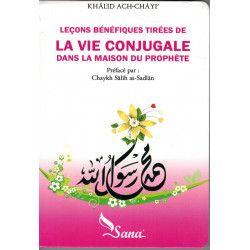 Leçons bénéfiques tirées de la vie conjugale dans la maison du prophète
