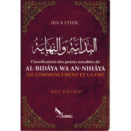Al-Bidâya wa An-Nihâya (Le commencement et la fin) - Ibn Kathîr