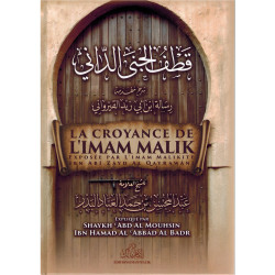 La croyance de l'Imam Mâlik exposée par Ibn Abî Zayd Al Qayrawânî