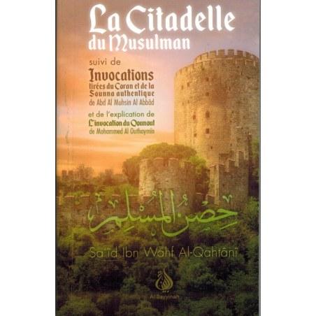 La citadelle du musulman - Editions Al Bayyinah