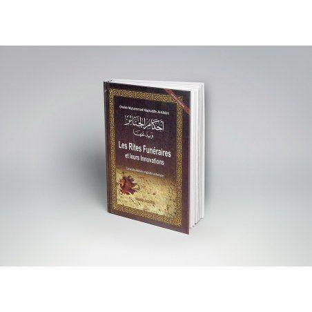 Les rites funéraires et leurs innovations - Shaykh Al-Albânî - Al Ma3arif