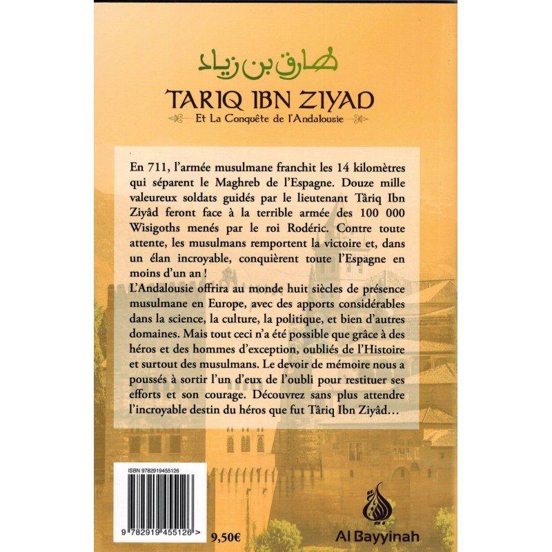 Târiq Ibn Ziyad - Et la Conquête de l'Andalousie - Al Bayyinah